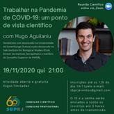 Trabalhar na Pandemia de COVID-19: um ponto de vista científico