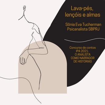 """""""Lava-pés, lençóis e almas"""", de Sônia Eva Tucherman"""