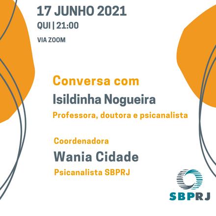 Conversa com Isildinha Nogueira