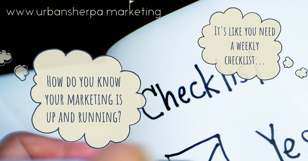 """Thought bubbles that read, """"how do you know your marketing is up and running? It's like you need a weekly checklist"""""""