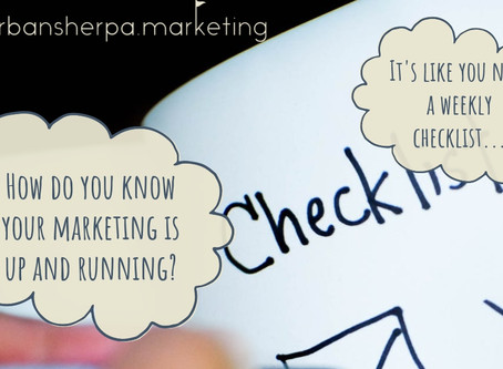 """The """"this is not really your job"""" weekly small business checklist to make sure your marketing is up"""