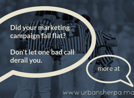 Bad calls are gonna happen: a small business guide to marketing fails.