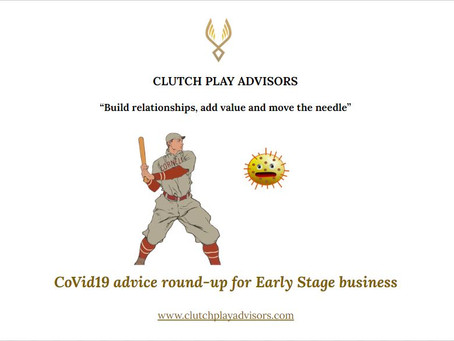 CoVid19 advice round-up for Early Stage business