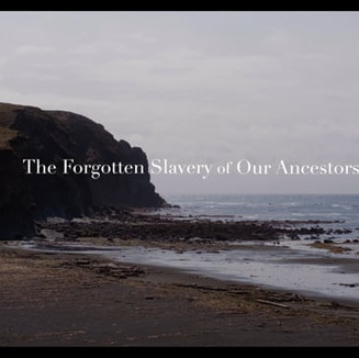 The Forgotten Slavery of Our Ancestors