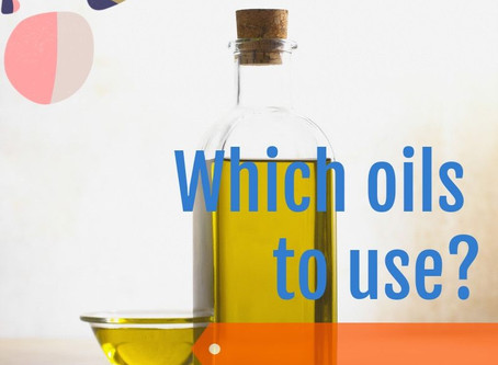 Which oils to use?