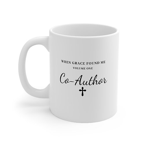 Volume One - Co-Author Mug-Price includes shipping