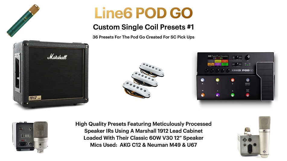 Line6 Pod Go Custom Single Coil Presets #1