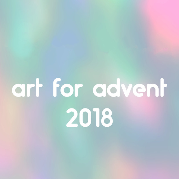 Art for Advent 2018
