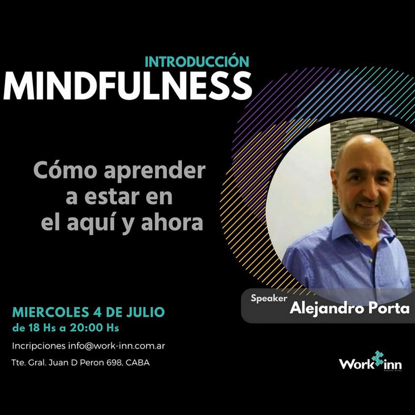 Introducción al Mindfulness. ¿Cómo aprendo a estar en el aquí y ahora?