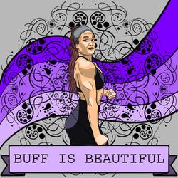 Buff is Beautiful
