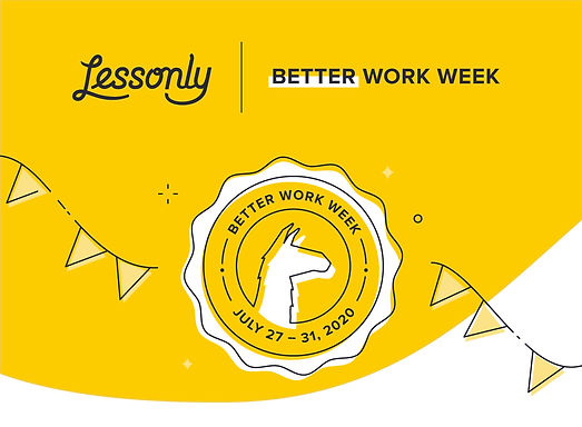 Better Work Week Overview Email Hero