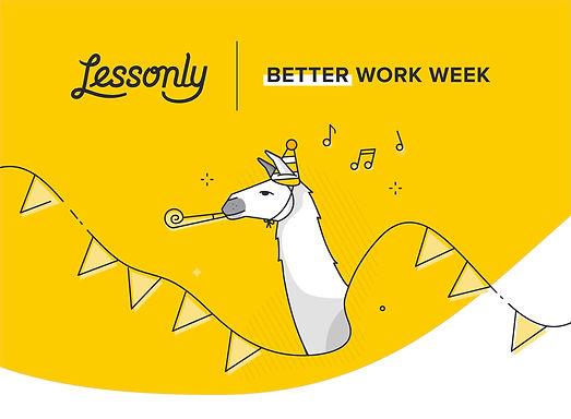 Better Work Week Annoucement Email Hero