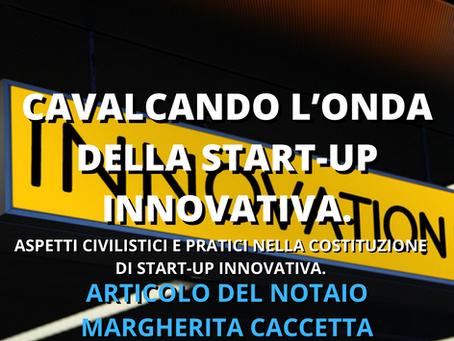 Cavalcando l'onda della start-up innovativa.