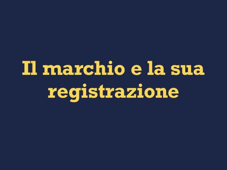 Il marchio e la sua registrazione
