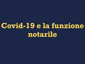 Covid-19 e la funzione notarile