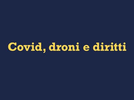 Covid, droni e diritti.