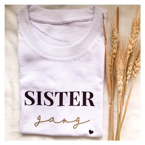 T-shirt sister gang
