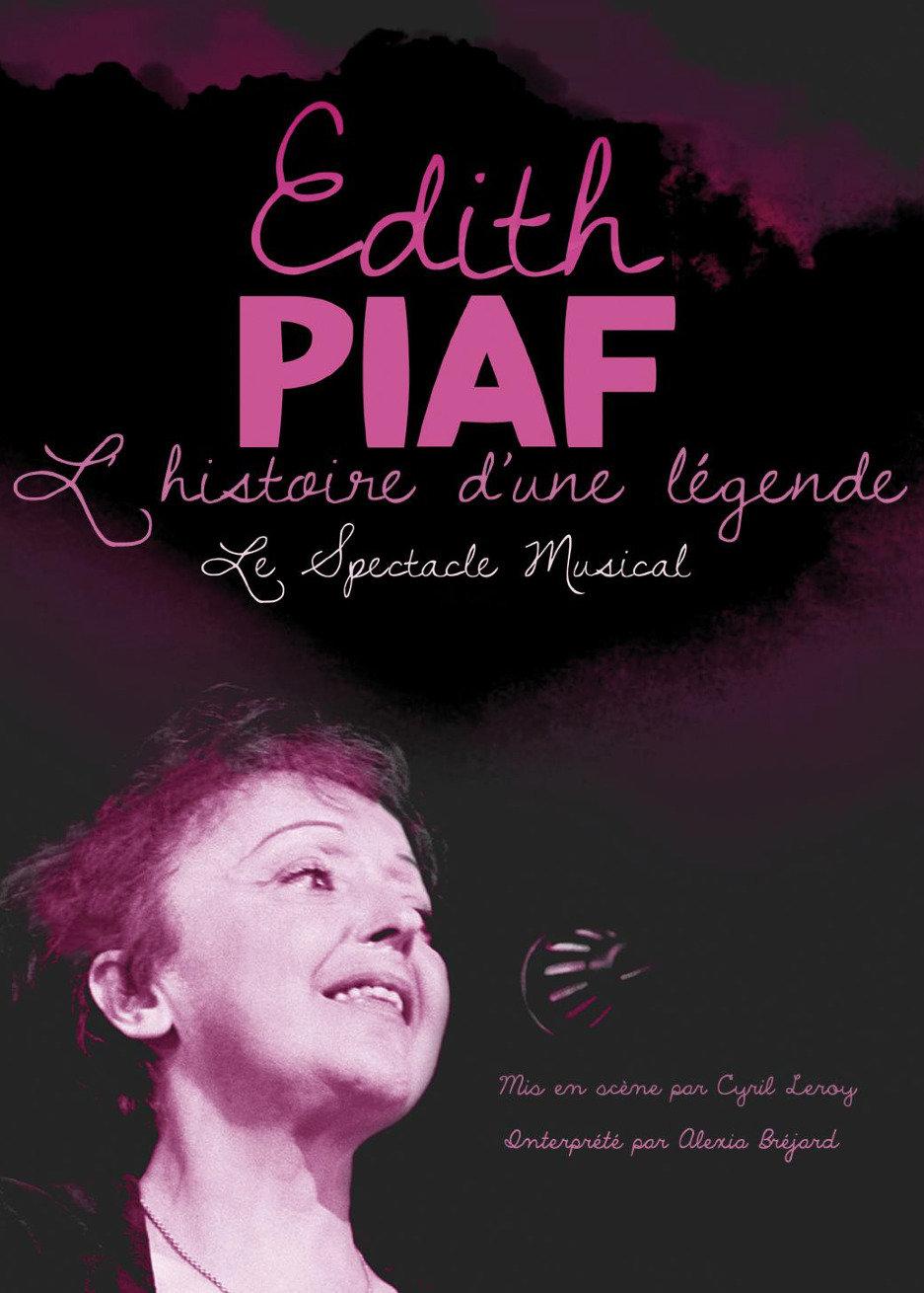 Edith Piaf l'histoire d'une légende