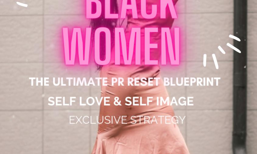 BLACK WOMEN ULTIMATE RESET BLUEPRINT