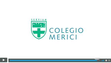 Video corporativo | Colegio Merici