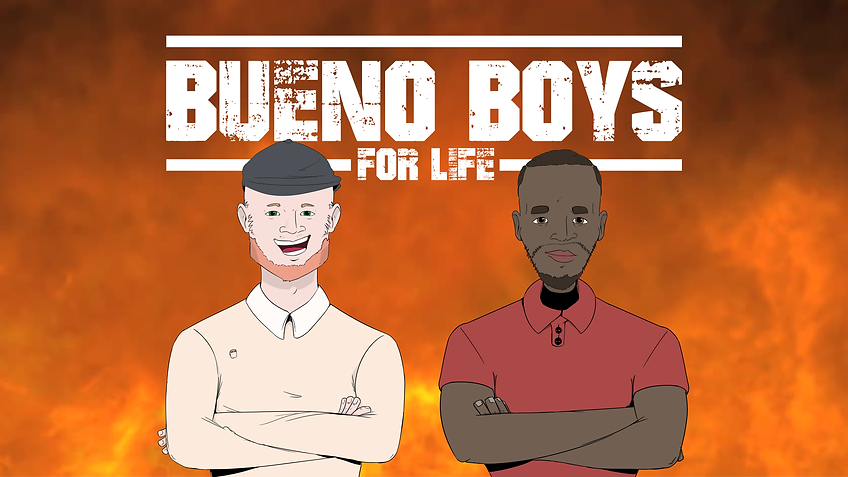 Bueno boys for life