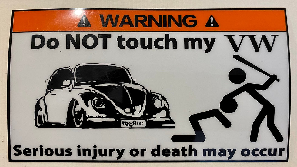 VW BUG BEETLE Don't Touch my VW Stickers PAIR