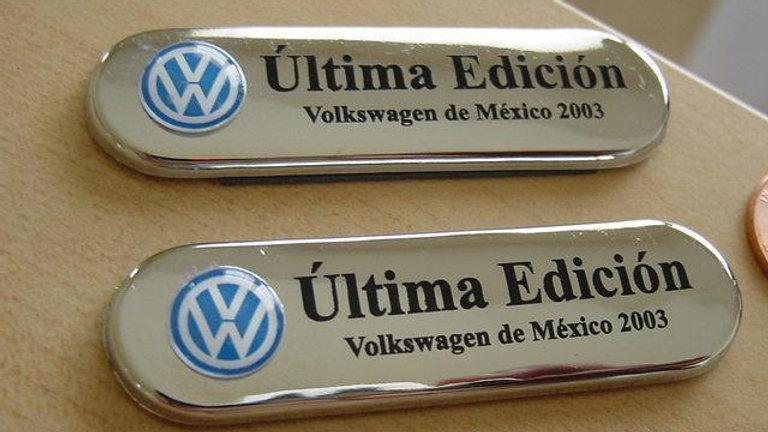 "VW Bug Beetle ""Ultima Edicion"" Emblems Pair"