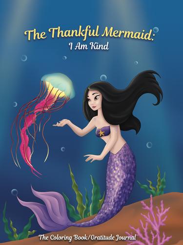 The Thankful Mermaid: I Am Kind