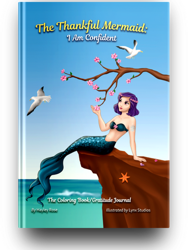 The Thankful Mermaid: I Am Confident