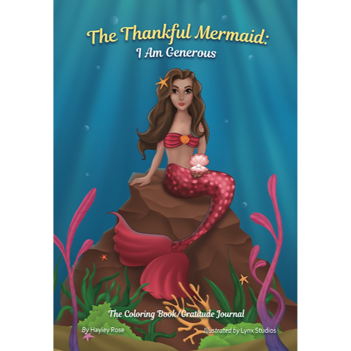 The Thankful Mermaid: I Am Generous   (Softcover)