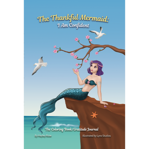 The Thankful Mermaid: I Am Confident   (Hardcover)