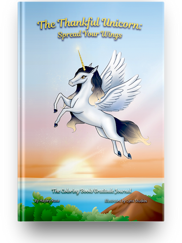 The Thankful Unicorn: Spread Your Wings
