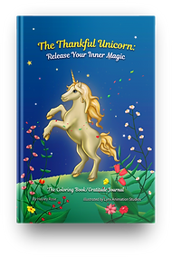 The Thankful Unicorn: Release Your Inner