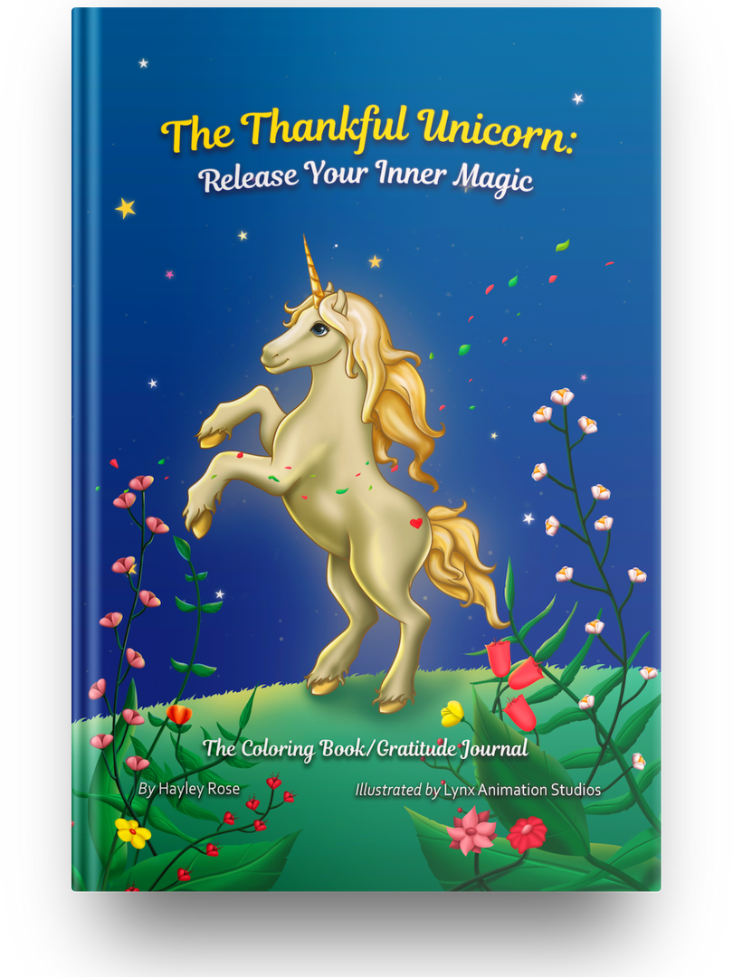 The Thankful Unicorn: Release Your Inner Magic