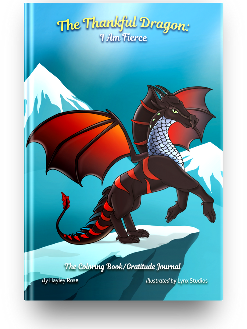 The Thankful Dragon: I Am Fierce