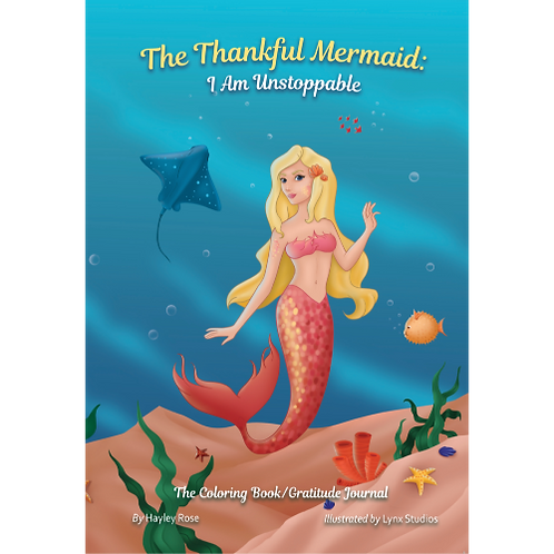 The Thankful Mermaid: I Am Unstoppable   (Softcover)