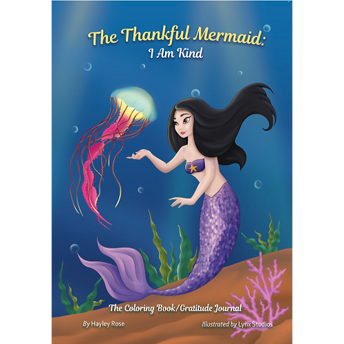 The Thankful Mermaid: I Am Kind   (Softcover)