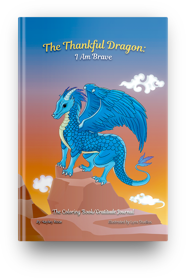 The Thankful Dragon: I Am Brave