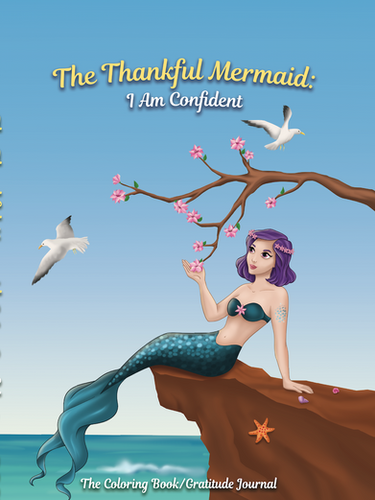 The Thankful Mermaid: I Am Confident