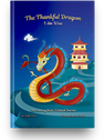 The Thankful Dragon: I Am Wise