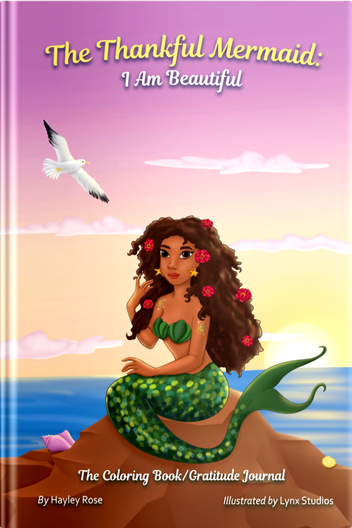 The Thankful Mermaid: I Am Beautiful   (Hardcover)