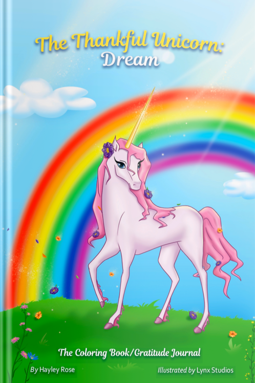 The Thankful Unicorn: Dream (Hardcover)