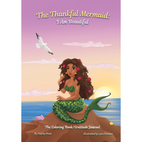 The Thankful Mermaid: I Am Beautiful   (Softcover)