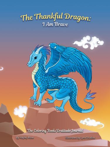 The Thankful Dragon: I Am Brave