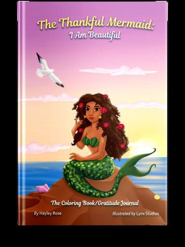 The Thankful Mermaid: I Am Beautiful