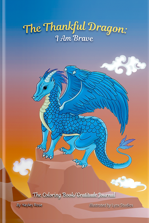 The Thankful Dragon: I Am Brave (Softcover)