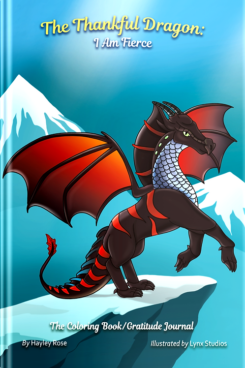 The Thankful Dragon: I Am Fierce (Softcover)