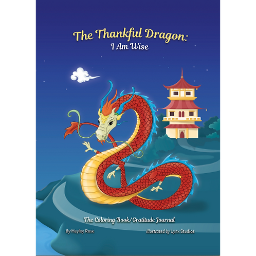The Thankful Dragon: I Am Wise (Softcover)