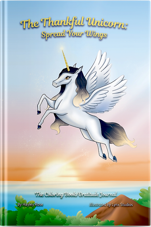 The Thankful Unicorn: Spread Your Wings (Softcover)