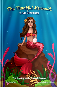 The Thankful Mermaid: I Am Generous